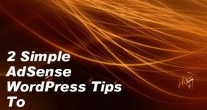 2-AdSense-WordPress-Tips-To-Boost-Income
