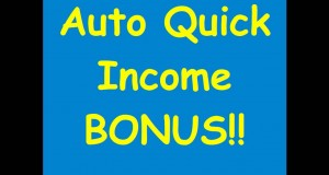 Auto-Quick-Income-Review-BIG-BONUS-TODAY