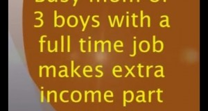 Busy-Mom-of-3-Boys-Works-Full-Time-Earns-Extra-Income-Online-Part-Time