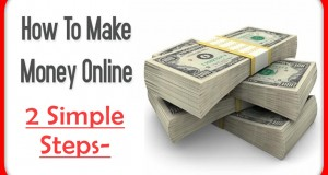 How-To-Earn-Money-Online-In-India-2-Simple-Steps-VIDEO-IN-HINDI