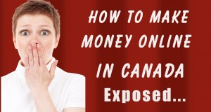 How-To-Make-Money-Online-In-Canada-Exposed