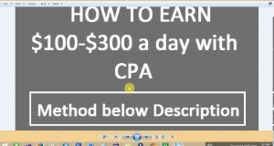 How-to-Earn-100-300-a-day-with-CPA-Method-Revealed