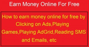How-to-Earn-Money-Online-for-Free-through-Clicking-adsPlaying-GameAdGridReading-SMS