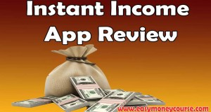 Instant-Income-App-Review-Secret-Review-of-Instant-Income-App-Instant-Income-App-Reviews