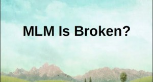 MLM-Is-Broken-Create-Retirement-Income-Work-From-Home-Making-Money-Online