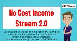 No-Cost-Income-Stream-2.0-Review-Honest-Review-Bonus-Strategies