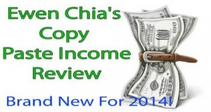 Ewen Chia's Copy Paste Income Reviews Ways to Make Money Online From Home