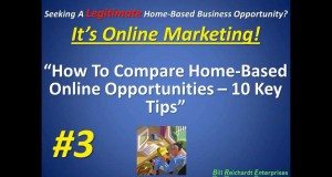 How To Compare Home-Based Online Opportunities – 10 Key Tips