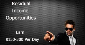 Residual Income Opportunities | Make $150-300 Per Day From Home