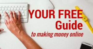 Your FREE Guide to Making Money Online – Online Income Beginner 2015
